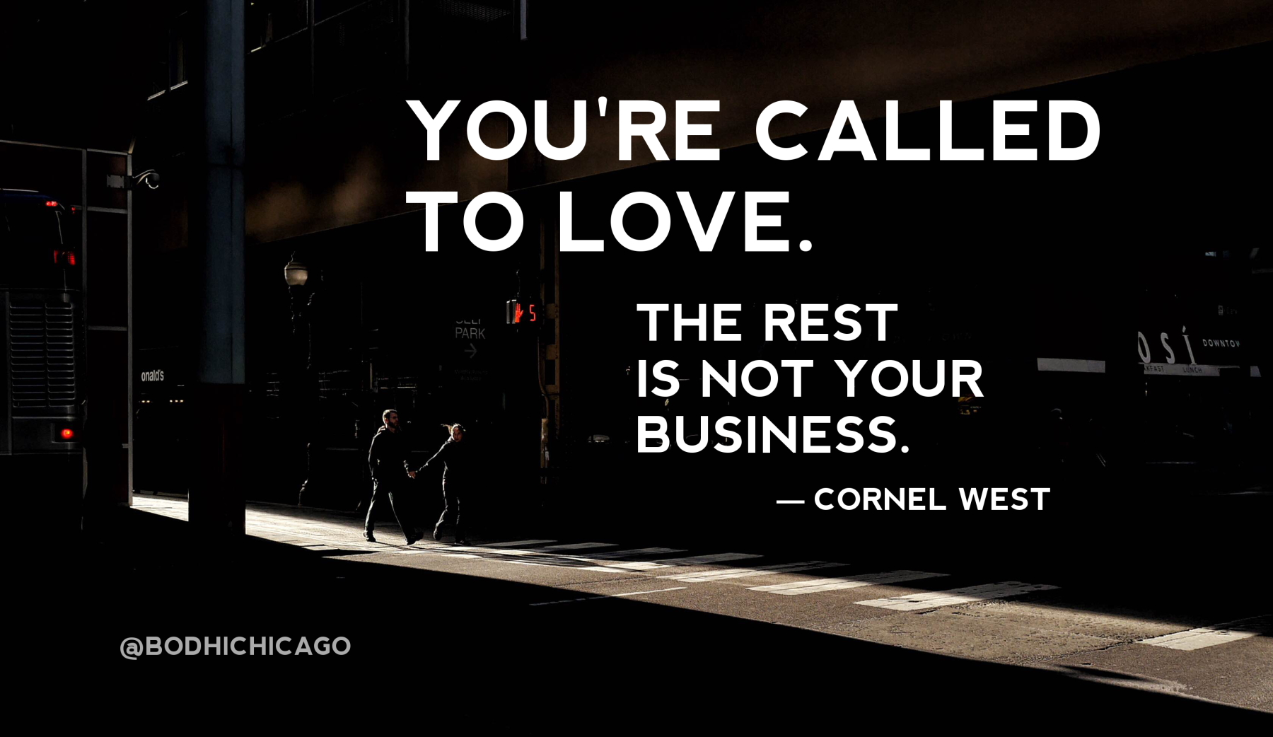 Spiritual Quotes About Love Wednesday Wisdom Cornel West On Our Calling To Love Not Judge