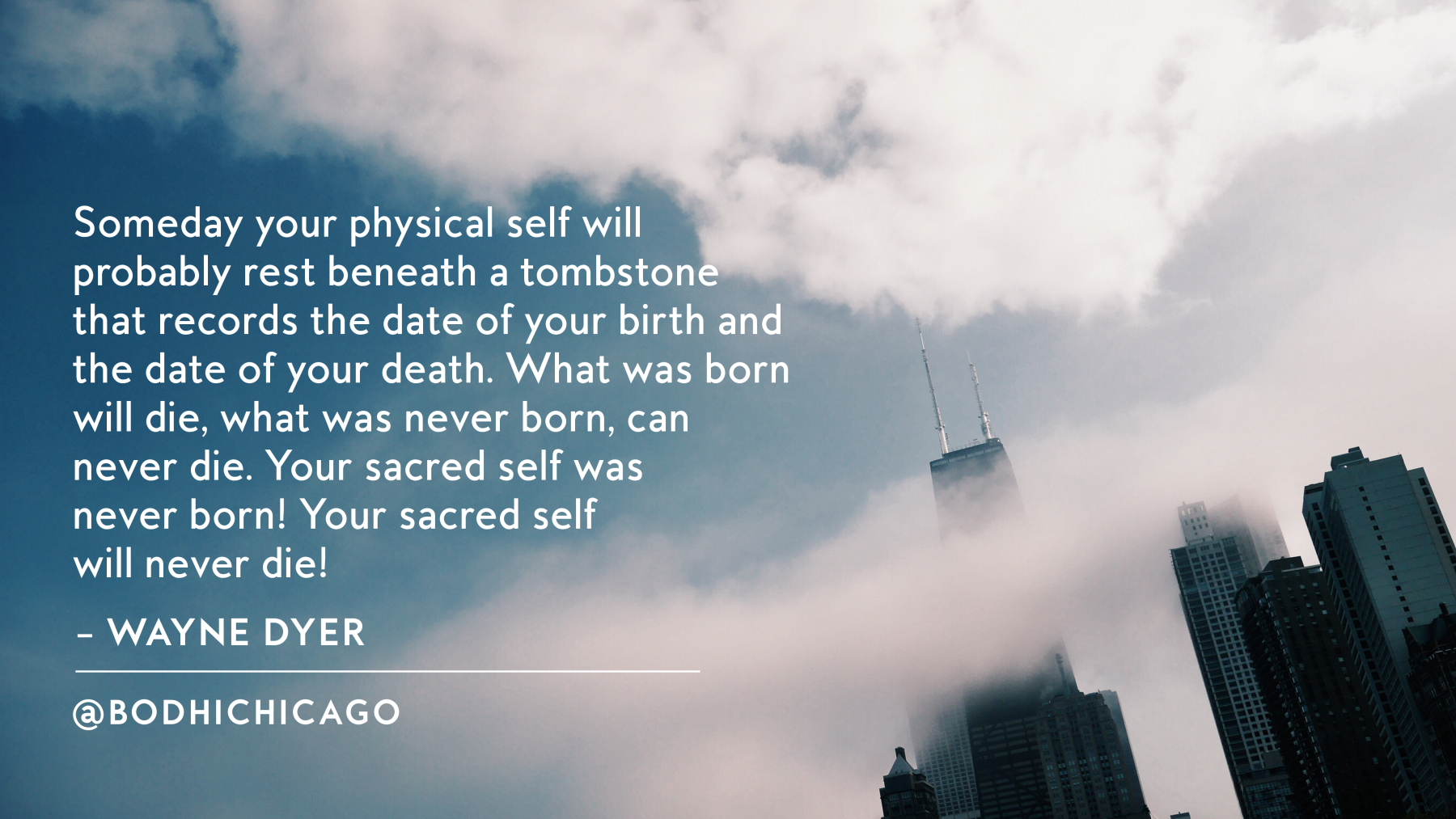 Wednesday Wisdom Quote: Wayne Dyer On The Sacred Self - Bodhi