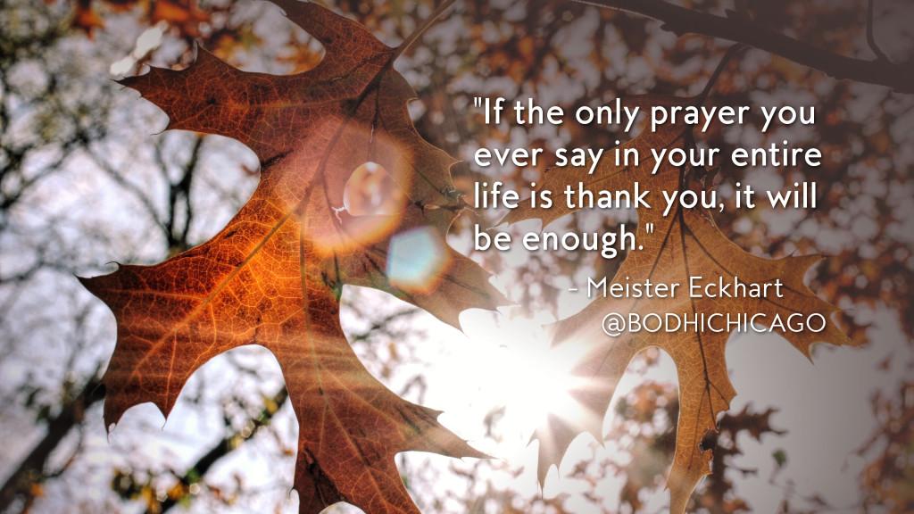 gratitude quote from meister eckhart - 11.24.15 - v2
