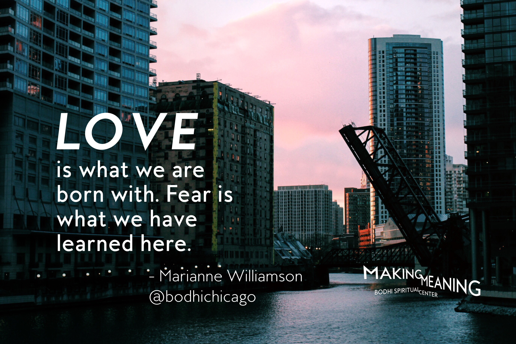 Wednesday Wisdom Quote: Marianne Williamson On Love And Fear