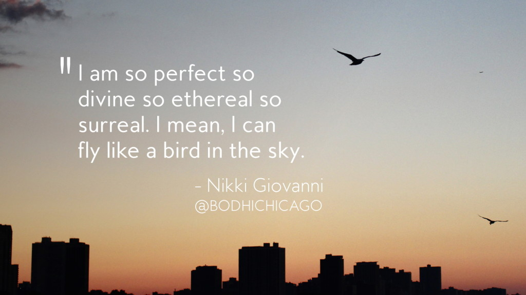 nikki-giovanni-quote-like-a-bird-09-07-16-1800