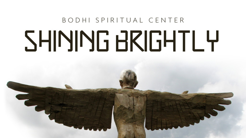 shining brightly - september theme - bodhi spiritual center - 08.23.16 - 1800