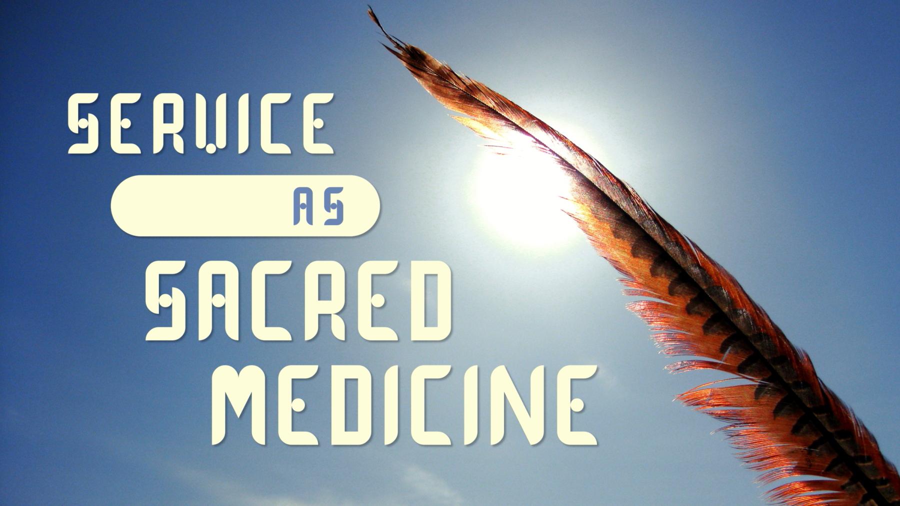 service-as-sacred-medicine-theme-graphic-final-1800