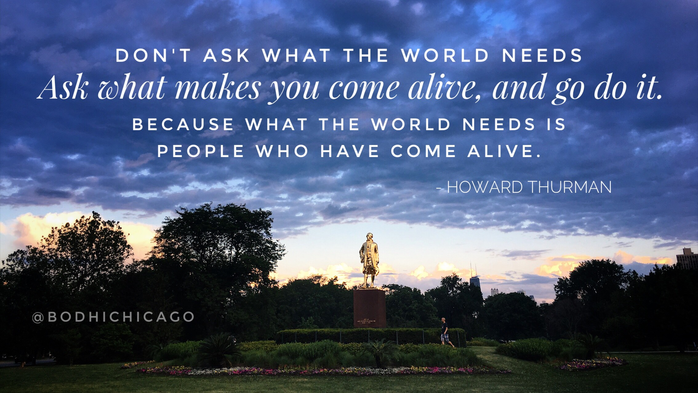 Wednesday Wisdom Quote Howard Thurman On What The World Needs