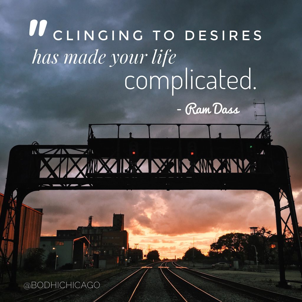Wednesday Wisdom Quote: Ram Dass On Clinging To Desires